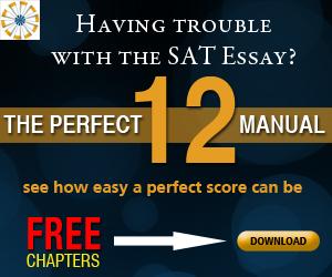 The Perfect 12 SAT Essay Manual